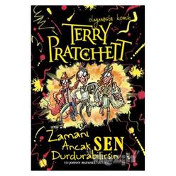 Terry Pratchett - Zamanı Ancak Sen Durdurabilirsin - Thumbnail