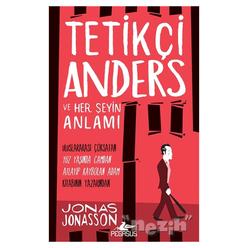 Tetikçi Anders ve Her Şeyin Anlamı - Thumbnail