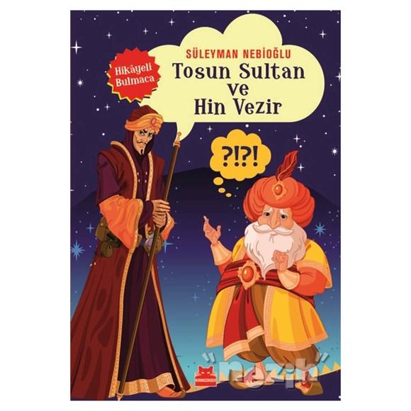 Tosun Sultan ve Hin Vezir