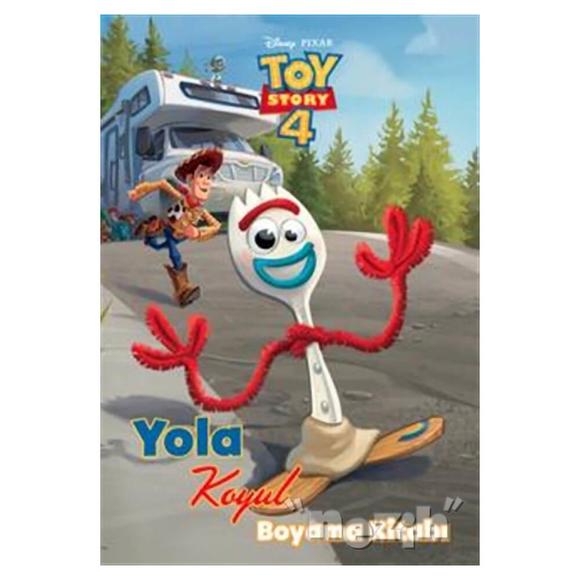 Toy Story 4 - Yola Koyul Boyama Kitabı