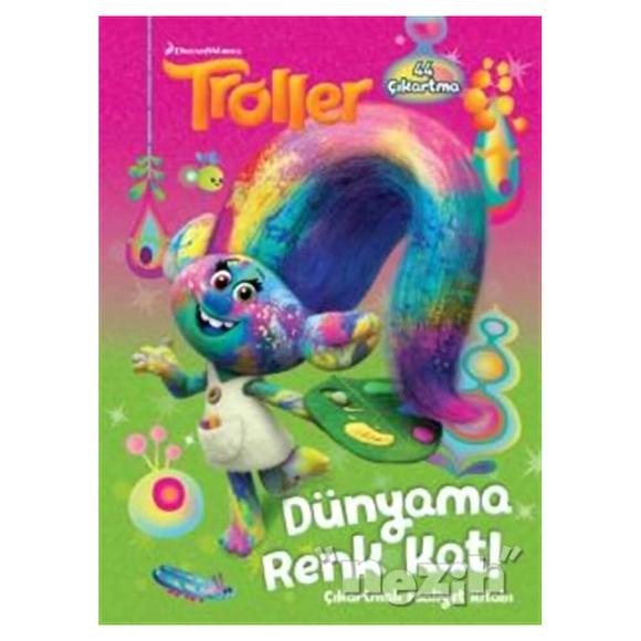 Troller - Dünyama Renk Kat!
