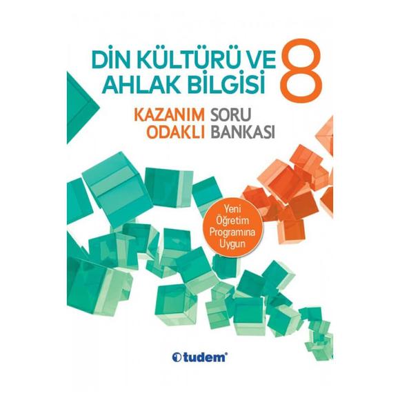 Tudem 8. Sınıf Din Kültürü ve Ahlak Bilgisi Kazanım Odaklı Soru Bankası