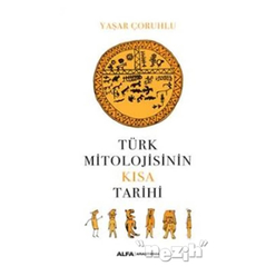 Türk Mitolojisinin Kısa Tarihi - Thumbnail