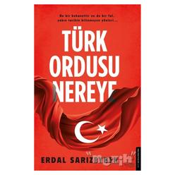 Türk Ordusu Nereye - Thumbnail
