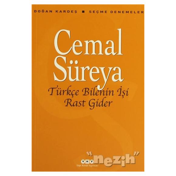 Türkçe Bilenin İşi Rast Gider
