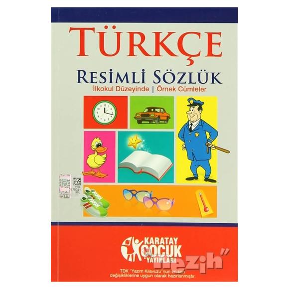 Türkçe Resimli Sözlük (İlkokul Düzeyinde - Örnek Cümleler)