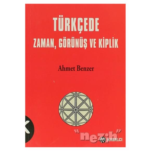 Türkçede Zaman, Görünüş ve Kiplik
