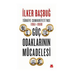 Türkiye Cumhuriyeti'nde 1961-1980 Güç Odaklarının Mücadelesi - Thumbnail