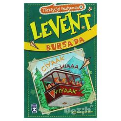 Türkiyeyi Geziyorum - Levent Bursa'da - Thumbnail