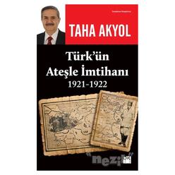 Türk'ün Ateşle İmtihanı 1921-1922 - Thumbnail
