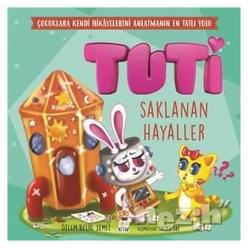 Tuti - Saklanan Hayaller - Thumbnail