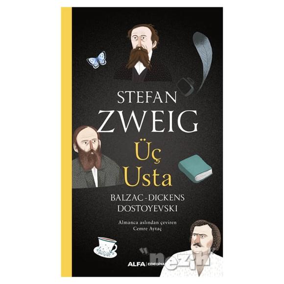 Üç Usta - Balzac, Dickens, Dostoyevski