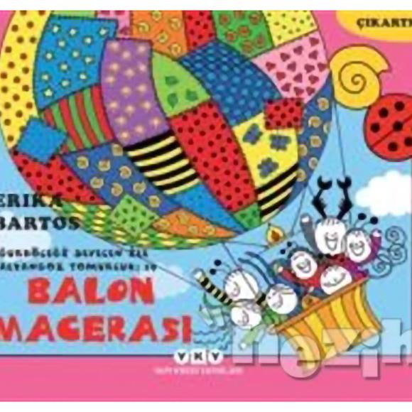 Uğurböceği Sevecen ile Salyangoz Tomurcuk 19 : Balon Macerası