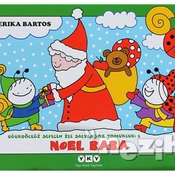 Uğurböceği Sevecen ile Salyangoz Tomurcuk 3: Noel Baba