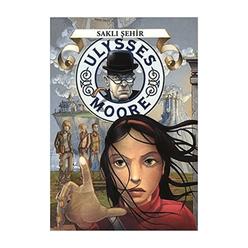 Ulysses Moore - Saklı Şehir - Thumbnail