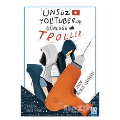 Ünsüz Youtuberın Günlüğü - Troller - Thumbnail