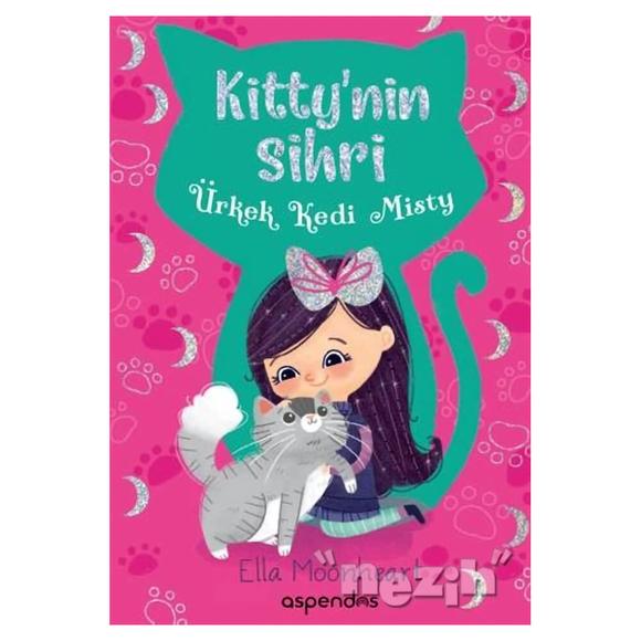 Ürkek Kedi Misty - Kitti'nin Sihri