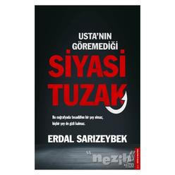 Usta'nın Göremediği Siyasi Tuzak - Thumbnail