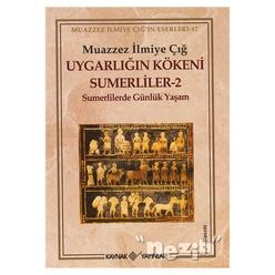 Uygarlığın Kökeni Sumerliler - 2 - Thumbnail