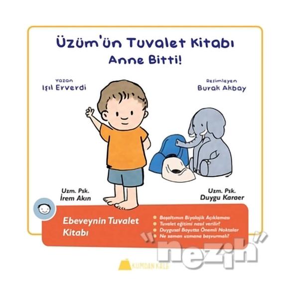 Üzüm'ün Tuvalet Kitabı - Anne Bitti