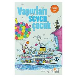 Vapurları Seven Çocuk - Thumbnail