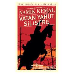 Vatan Yahut Silistre - Türk Edebiyatı Klasikleri 6 - Thumbnail