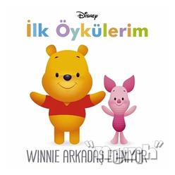 Winnie Arkadaş Ediniyor - İlk Öykülerim - Thumbnail