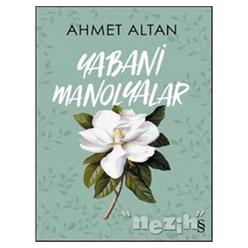 Yabani Manolyalar - Thumbnail