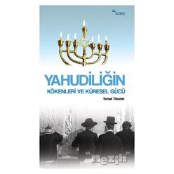 Yahudiliğin Kökenleri ve Küresel Gücü - Thumbnail