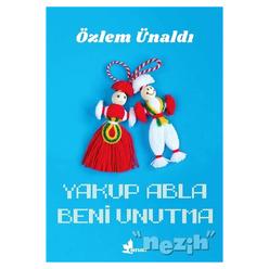 Yakup Abla Beni Unutma - Thumbnail