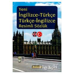 Yeni İngilizce-Türkçe Türkçe-İngilizce Resimli Sözlük - Thumbnail