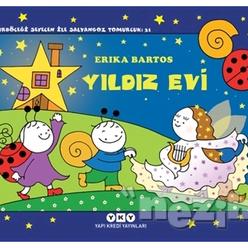 Yıldız Evi - Uğurböceği Sevecen ile Salyangoz Tomurcuk 31 - Thumbnail
