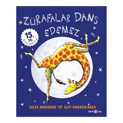 Zürafalar Dans Edemez (15. Yıl Özel Baskısı) - Thumbnail